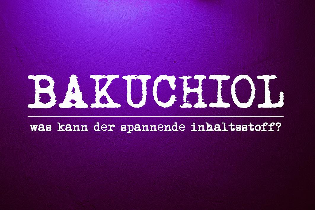 Bakuchiol Hautpflege